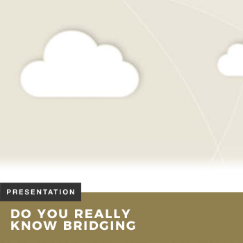 Do you really know bridging presentation
