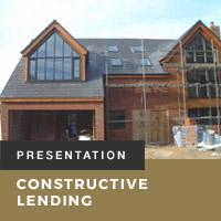 Constructive Lending Presentation